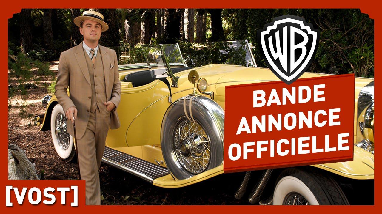 Gatsby Le Magnifique Bande Annonce Officielle 2 Vost