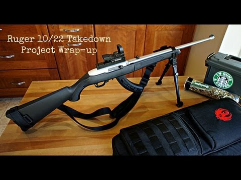 Ruger 10/22 Takedown Project - Wrap-up