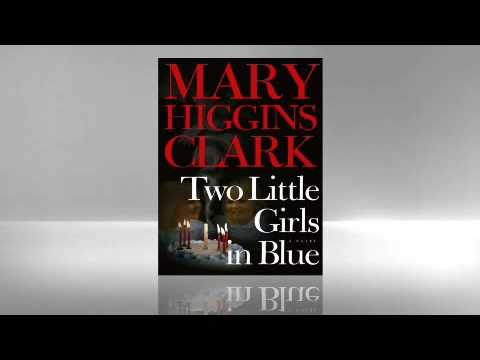Mary Higgins Clark: Two Little Girls in Blue