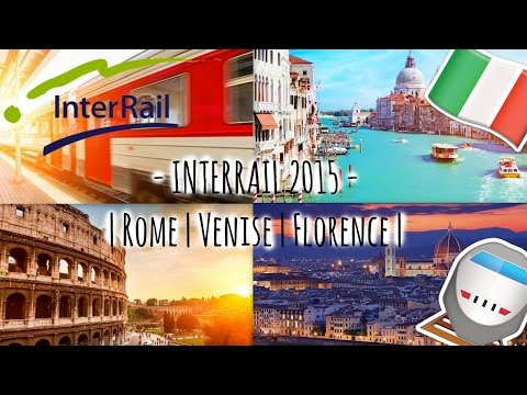 Italy | July 2015 | INTERRAIL - ROMA / FLORENCE / VENICE