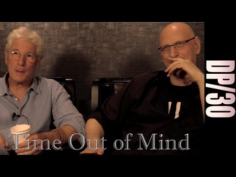 DP/30 @ TIFF: Time Out Of Mind, Richard Gere, Oren Moverman