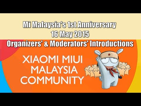 Mi Malaysia's 1st Anniversary & Fan Meet Up - Introductions