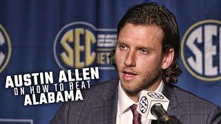 What does it take to beat Alabama? Arkansas QB Austin Allen has some ideas