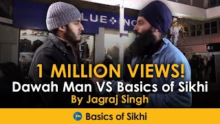 Video: Muslim questions a Sikh - Dawah Man vs Basics of Sikhism