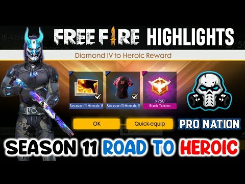 FREE FIRE SEASON 11 ROAD TO HEROIC HIGHLIGHTS // GARENA FREEFIRE !!!
