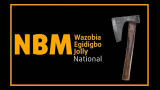 NBM Wazobia Egidigbo National Jolly