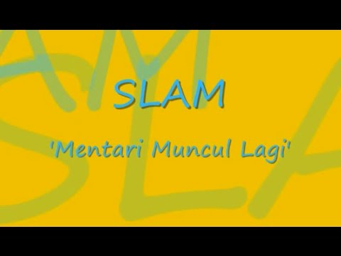 Slam - Mentari Muncul Lagi