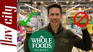 10 Healthy Items At Whole Foods That Won't Break The Bank..And What To Avoid!