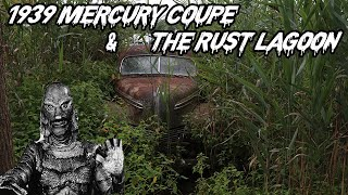 Saving The 1939 Mercury Coupe From The Rust Lagoon