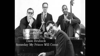 Dave Brubeck - Someday My prince Will Come