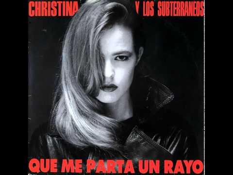 Christina y Los Subterráneos - Señorita