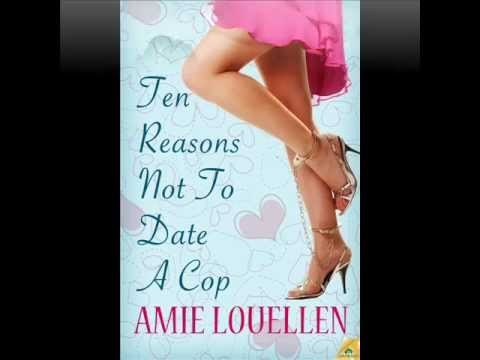 Ten Reasons Not To Date A Cop