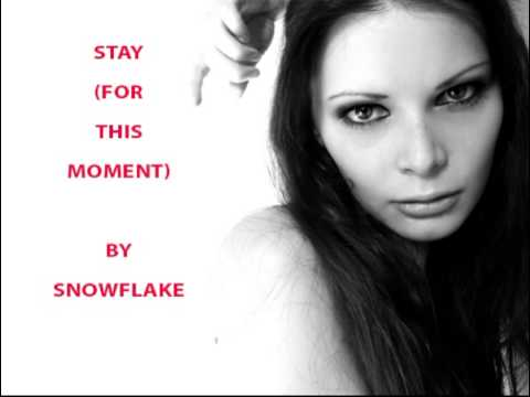 Stay (for this Moment) by Snowflake | Best MP3 Music Mix Songs | Romantic Songs