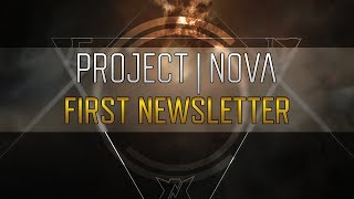 Project Nova - First Official Newsletter Now Available