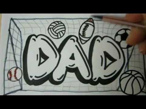 Draw Dad Graffiti Letters How