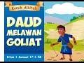 Daud Melawan Goliat - Film Animasi Cerita Alkitab Anak Kristen Sekolah Minggu Ge