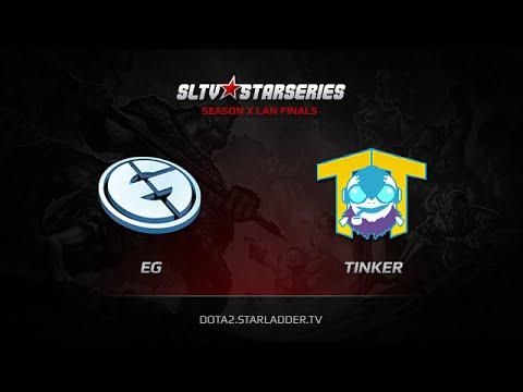 EG vs Team Tinker SLTV StarSeries X Finals Game 1