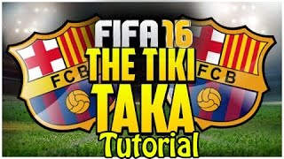 FIFA 17 (16) - TIKI TAKA BARCELONA CUSTOM TACTIC / FORMATION AND INSTRUCTIONS / TUTORIAL