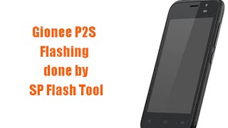Gionee P2S Flash using Stock Firmware