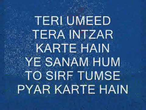 FOR MY LOVE - TERI UMEED TERA INTZAR KARTE HAIN