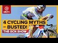 4 Of Cycling S Most Enduring Myths Exposed The GCN Show Ep 303 mp3