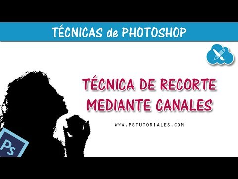 Recorte mediante Canales - Photoshop Tutorial