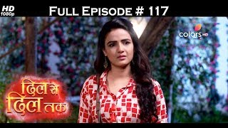 Dil Se Dil Tak - 13th July 2017 - दिल से दिल तक - Full Episode