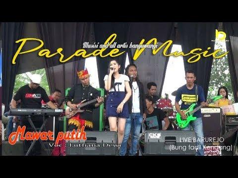 Download Live BARUREJO Mawar putih - Lutfiana Dewi  // PARADE  Mp4 baru