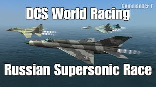 DCS World Racing Russian Supersonic Jet Race Su-27 Versus Su-33 MiG-21 MiG-29