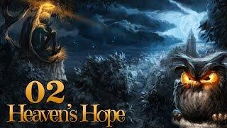 Heaven's Hope #002 - Denn es ist... mein Scheiiiiiiiiin