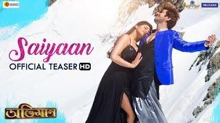 Saiyaan | Abhimaan 2016  Full HD Update Video Song | Jeet | Subhashree | Sonu Nigam