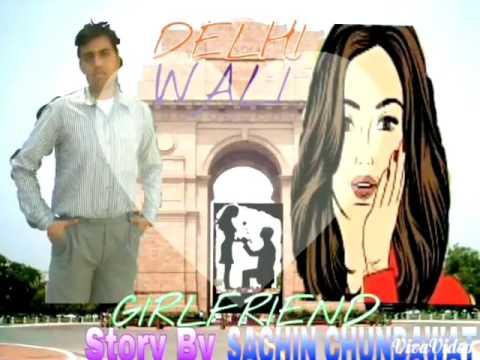 Delhi Wali girlfriend Review