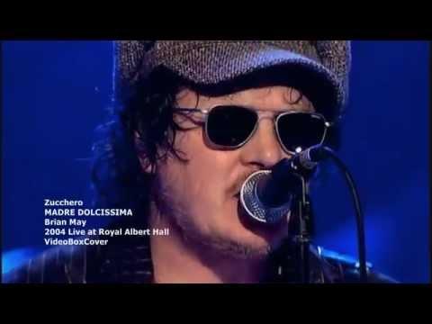 MADRE DOLCISSIMA - Zucchero - Brian May London 2004