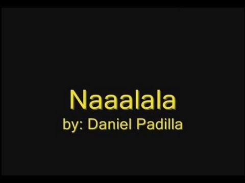 Daniel Padilla - Naaalala