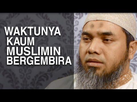Tausiyah Ramadhan 5: Waktunya Kaum Muslimin Bergembira - Ustadz Afifi