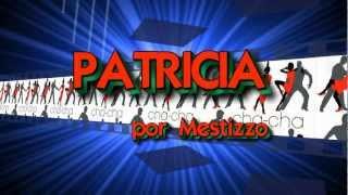 Patricia (Perez Prado) por Mestizzo Grupo (Con letra & English translation)