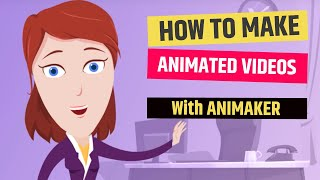 Animaker Tutorial : How to create Awesome videos using Animaker