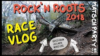 Rock´n Roots 2018 // Enduro Race Vlog // Matschparty