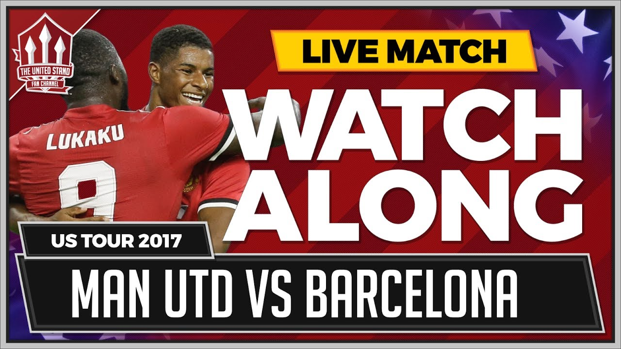 MANCHESTER UNITED vs BARCELONA   LIVE United Stand WATCHALONG