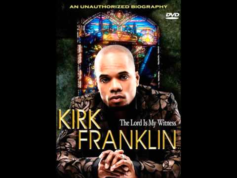 Kirk Franklin and Gods Property-Faith