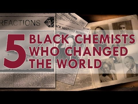 Five Black Chemists Who Changed the World - Reactions