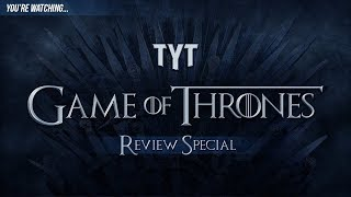 Game of Thrones | Series Finale | Review (TYT)
