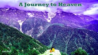 A Journey to Heaven - Triund, McLeodGanj Travel Video