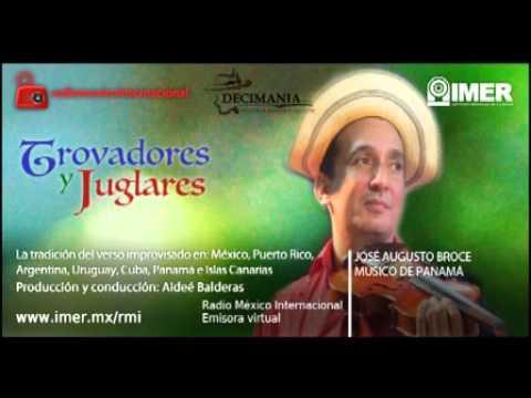 Trovadores y Juglares José Augusto Broce de Panamá
