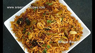 Brinjal-Eggplant Rice - Vangi Bath - Quick Lunch Box Recipe