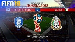 FIFA 18 World Cup - South Korea vs. Mexico @ Rostov Arena (Group F)