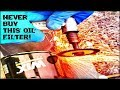 The Worst Oil Filters On The PLANET!!!