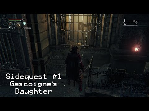 Bloodborne - Father Gascoigne's Daughter Side Quest