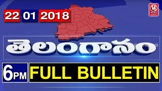6 PM Telugu News | 22th January 2018 | Telanganam