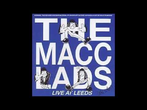 the macc lads- doctor doctor